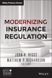 Modernizing Insurance Regulation ebook by John H. Biggs,Matthew P. Richardson
