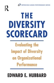 The Diversity Scorecard ebook by Edward Hubbard