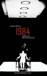 Nineteen Eighty-Four (1984) ebook by George Orwell,Matthew Dunster