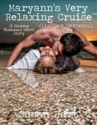 Maryann's Very Relaxing Cruise With Her Personal Valet ebook by Susan Hart