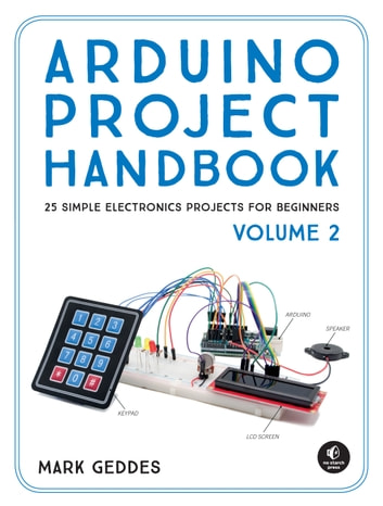 Arduino project handbook volume 2 ebook by mark geddes arduino project handbook volume 2 25 simple electronics projects for beginners ebook by mark fandeluxe Image collections