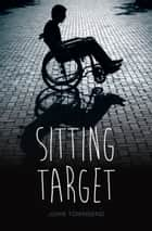 Sitting Target ebook by John Townsend