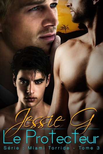 Le Protecteur ebook by Jessie G