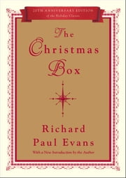 The Christmas Box - 20th Anniversary Edition ebook by Richard Paul Evans