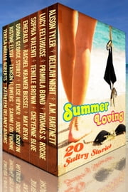 Summer Loving ebook by Alison Tyler, Editor