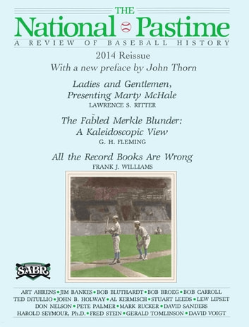 The National Pastime: Premiere Issue Digital Edition ebook by Society for American Baseball Research