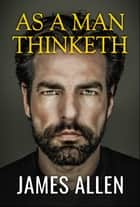 As a Man Thinketh ebook by James Allen, Digital Fire