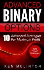 Binary Options Advanced ebook by Ken McLinton
