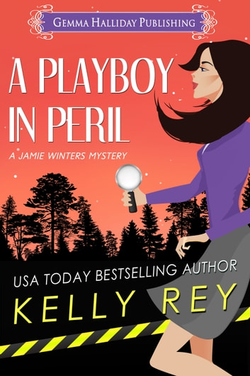 A Playboy in Peril ebook by Kelly Rey