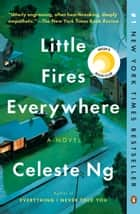 Little Fires Everywhere - A Novel ekitaplar by Celeste Ng