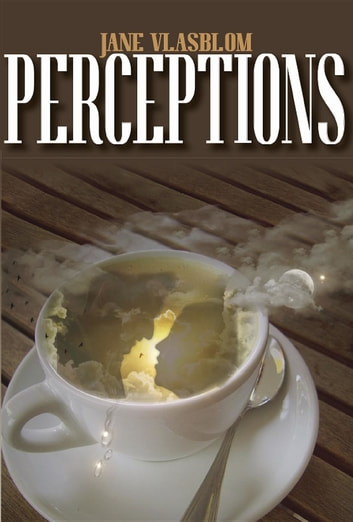 Perceptions ebook by Jane Vlasblom