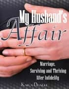 My Husband's Affair ebook by Kara Dealle