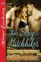 Their Sexy Hitchhiker ebook by Marla Monroe