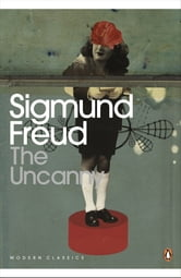 The Uncanny ebook by Sigmund Freud