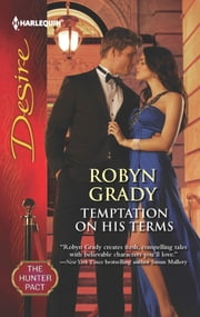 Temptation on His Terms ebook by Robyn Grady