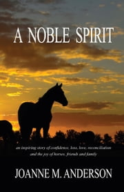 A Noble Spirit ebook by Joanne M. Anderson