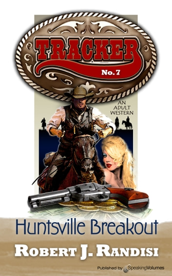 Huntsville Breakout ebook by Robert J. Randisi