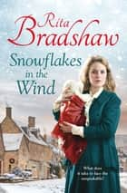 Snowflakes in the Wind ebook by Rita Bradshaw