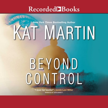 Beyond Control audiobook by Kat Martin