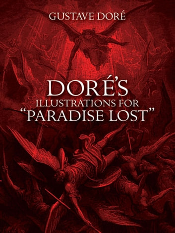 "Doré's Illustrations for ""Paradise Lost"" ebook by Gustave Doré"
