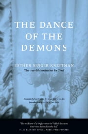 The Dance of the Demons ebook by Esther Singer Kreitman, Maurice Carr, Ilan Stavans
