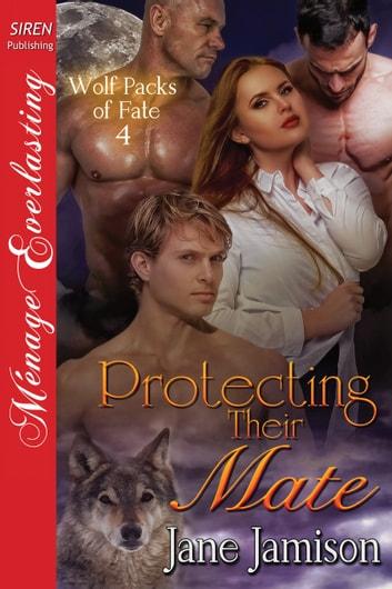 Protecting Their Mate ebook by Jane Jamison