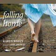 Falling Home audiobook by Karen White