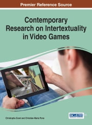 Contemporary Research on Intertextuality in Video Games ebook by Christophe Duret, Christian-Marie Pons