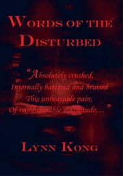 Words of the Disturbed ebook by Lynn Kong