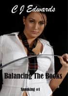 Balancing the Books ebook by CJ Edwards