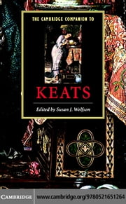 The Cambridge Companion to Keats ebook by Wolfson, Susan J.