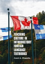 Teaching Culture in Introductory Foreign Language Textbooks ebook by Carol A. Chapelle
