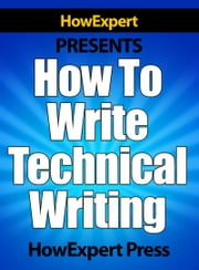 How To Write Technical Writing ebook by HowExpert