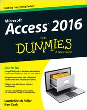 Access 2016 For Dummies ebook by Laurie Ulrich Fuller,Ken Cook