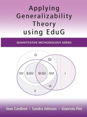 Applying Generalizability Theory using EduG ebook by Jean Cardinet,Sandra Johnson,Gianreto Pini