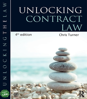Unlocking Contract Law ebook by Chris Turner