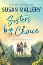 Sisters by Choice ebook by