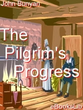 The Pilgrim's Progress ebook by Bunyan, John
