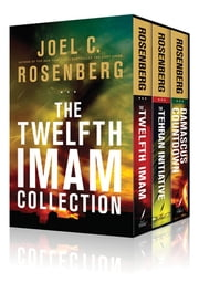 The Twelfth Imam Collection ebook by Joel C. Rosenberg