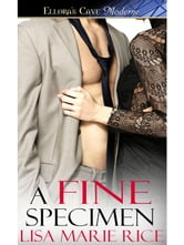 A Fine Specimen ebook by Lisa Marie Rice