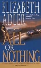 All or Nothing eBook von Elizabeth Adler