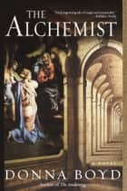 The Alchemist ebook by Donna Boyd