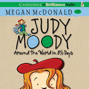 Judy Moody: Around the World in 8 1/2 Days audiobook by Megan McDonald