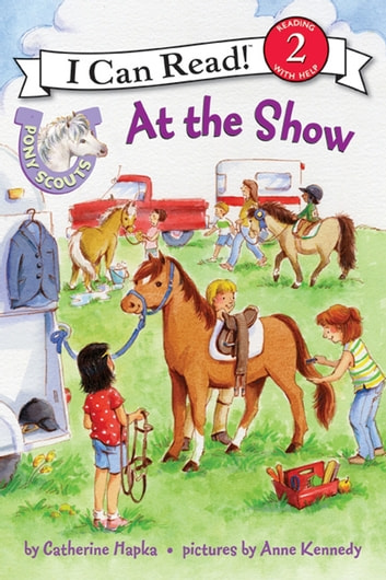 Pony Scouts: At the Show ebook by Catherine Hapka
