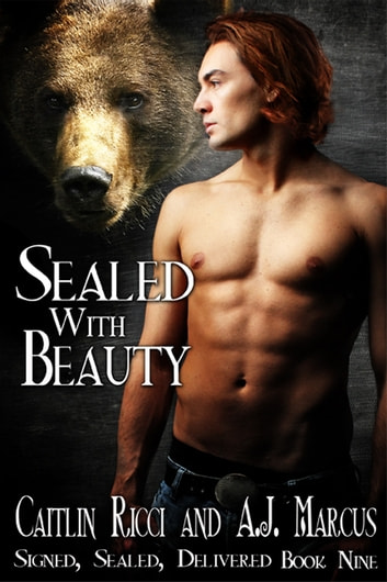 Sealed With Beauty ebook by Caitlin Ricci,A.J. Marcus