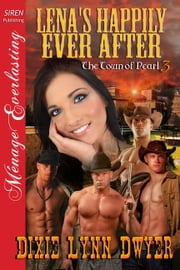 Lena's Happily Ever After ebook by Dixie Lynn Dwyer