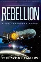 Rebellion ebook by C.E. Stalbaum