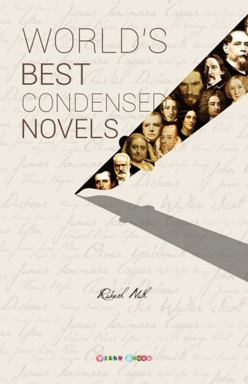 WORLD'S BEST CONDENSED NOVELS ebook by Rakesh Nath
