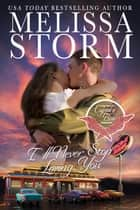 Somebody like you ebook by melissa storm 9781942771432 rakuten ill never stop loving you ebook by melissa storm fandeluxe Document