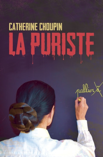 La Puriste ebook by Catherine Choupin